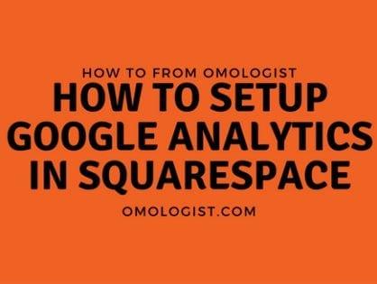 How to setup Google Analytics for Squarespace